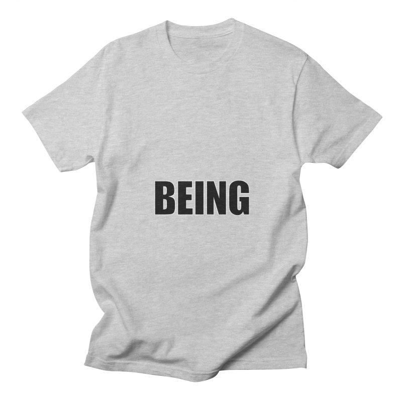 Being Women's Regular Unisex T-Shirt by Black Text On Tee