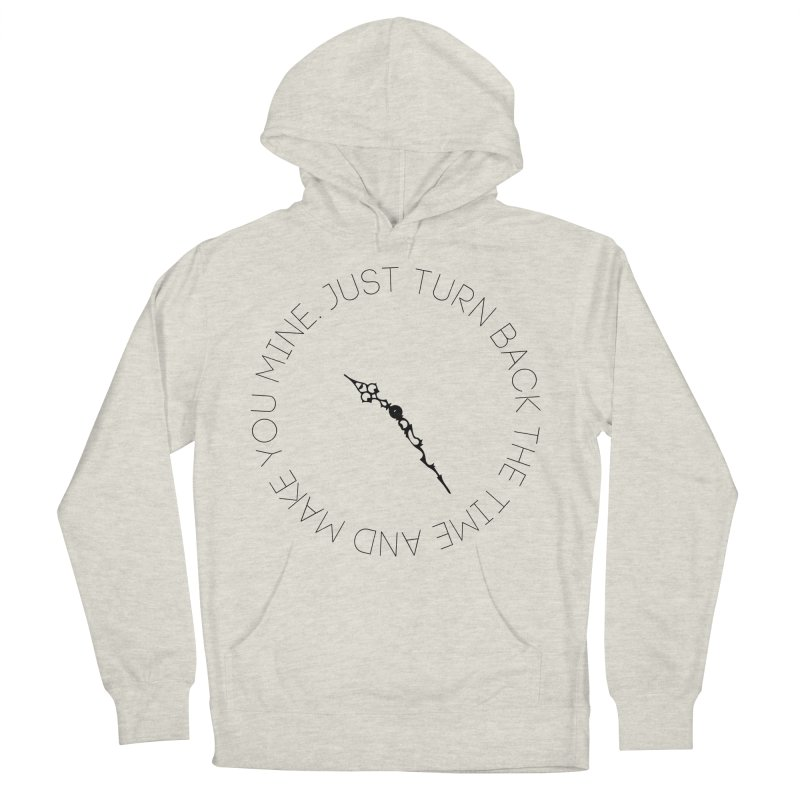 Just Turn Back The Time Men's French Terry Pullover Hoody by blacktiestereo's Artist Shop