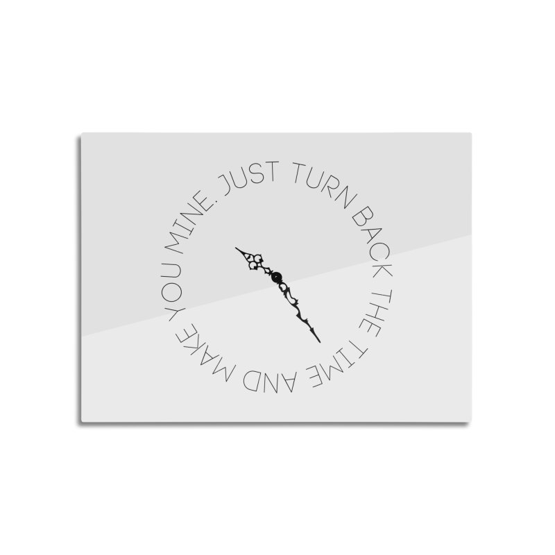 Just Turn Back The Time Home Mounted Aluminum Print by blacktiestereo's Artist Shop