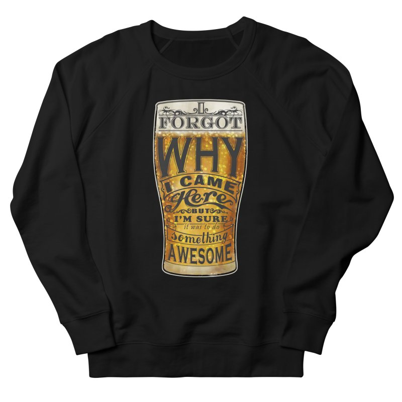 something awesome Women's French Terry Sweatshirt by blancajp's Artist Shop