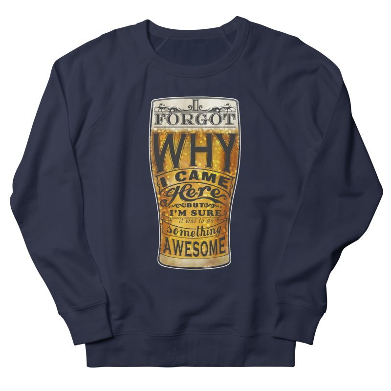 something awesome Men's French Terry Sweatshirt by blancajp's Artist Shop