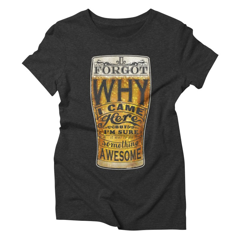 something awesome Women's Triblend T-Shirt by blancajp's Artist Shop