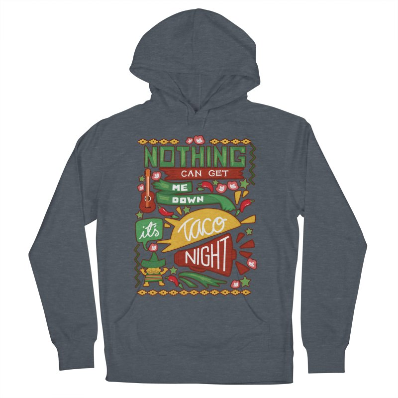 Taco night Men's French Terry Pullover Hoody by blancajp's Artist Shop