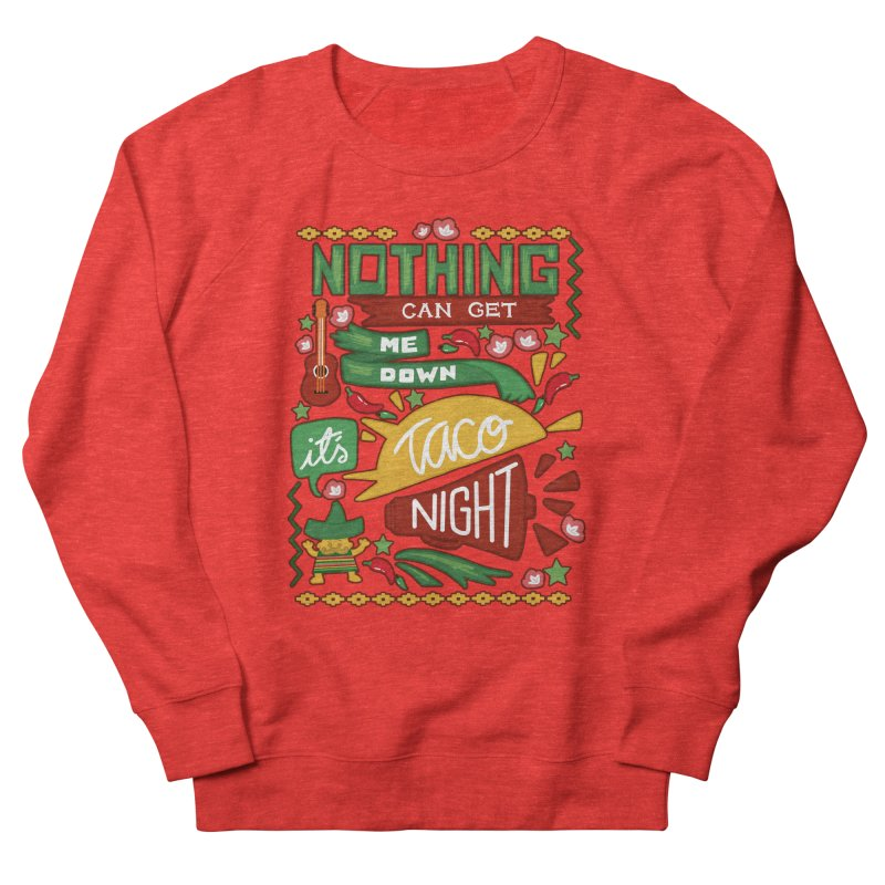 Taco night Women's Sweatshirt by blancajp's Artist Shop
