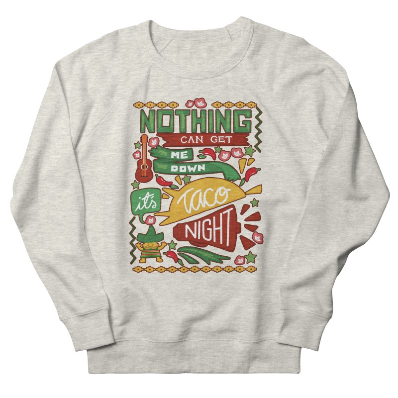 Taco night Women's Sweatshirt by blancajp's Artist Shop