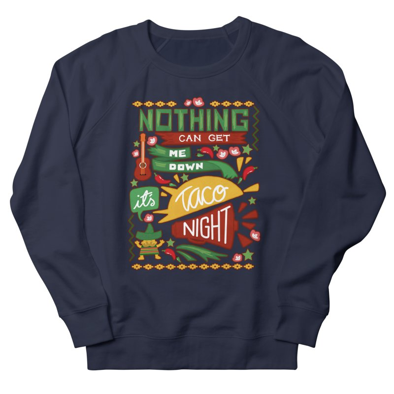 Taco night Men's French Terry Sweatshirt by blancajp's Artist Shop