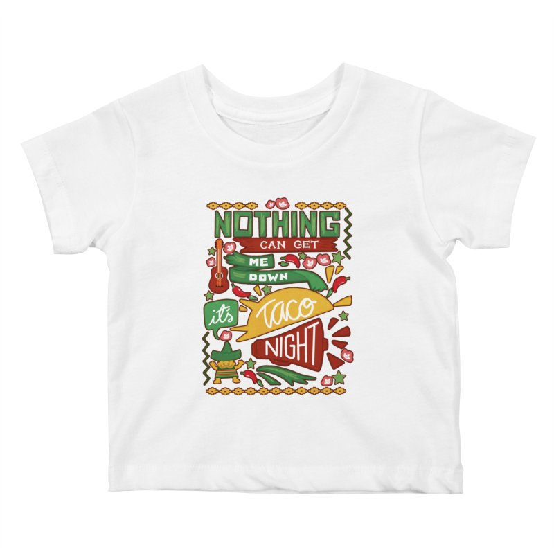 Taco night Kids Baby T-Shirt by blancajp's Artist Shop
