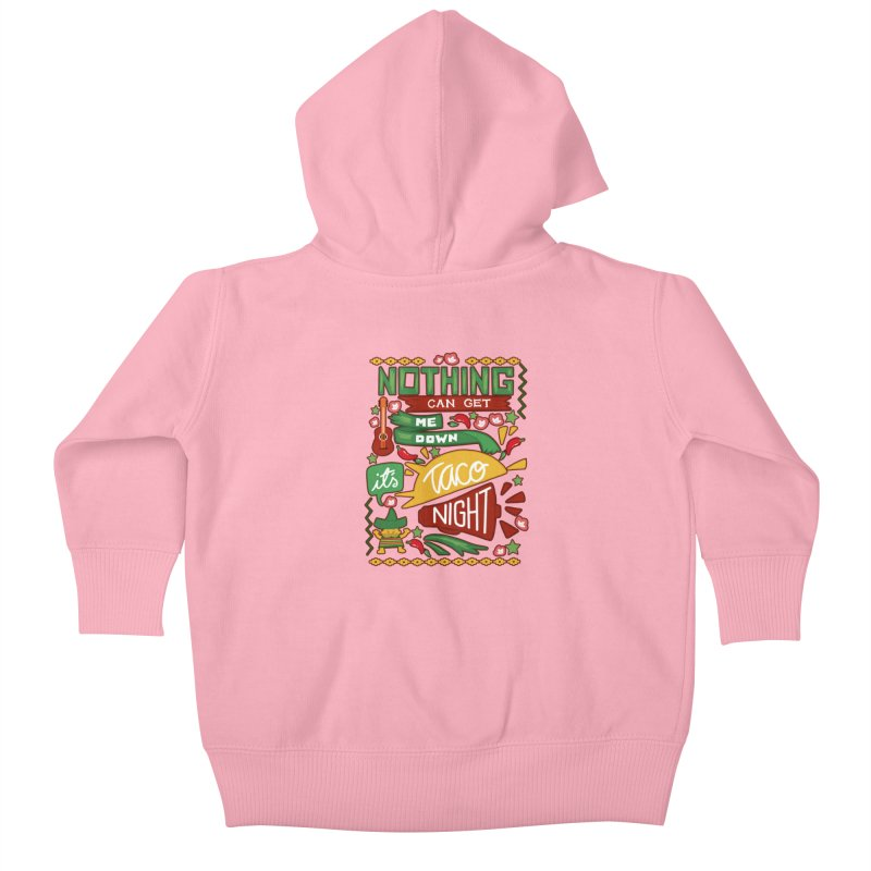 Taco night Kids Baby Zip-Up Hoody by blancajp's Artist Shop