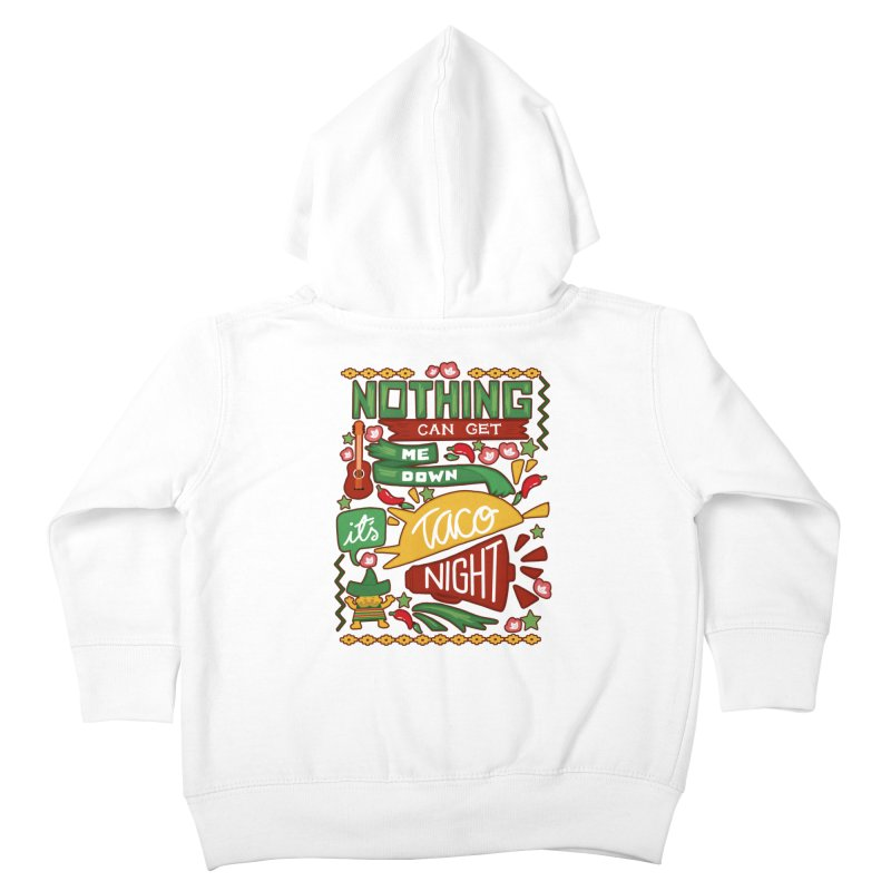 Taco night Kids Toddler Zip-Up Hoody by blancajp's Artist Shop