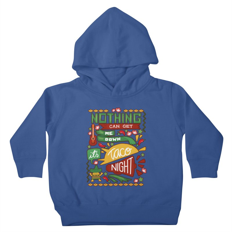 Taco night Kids Toddler Pullover Hoody by blancajp's Artist Shop
