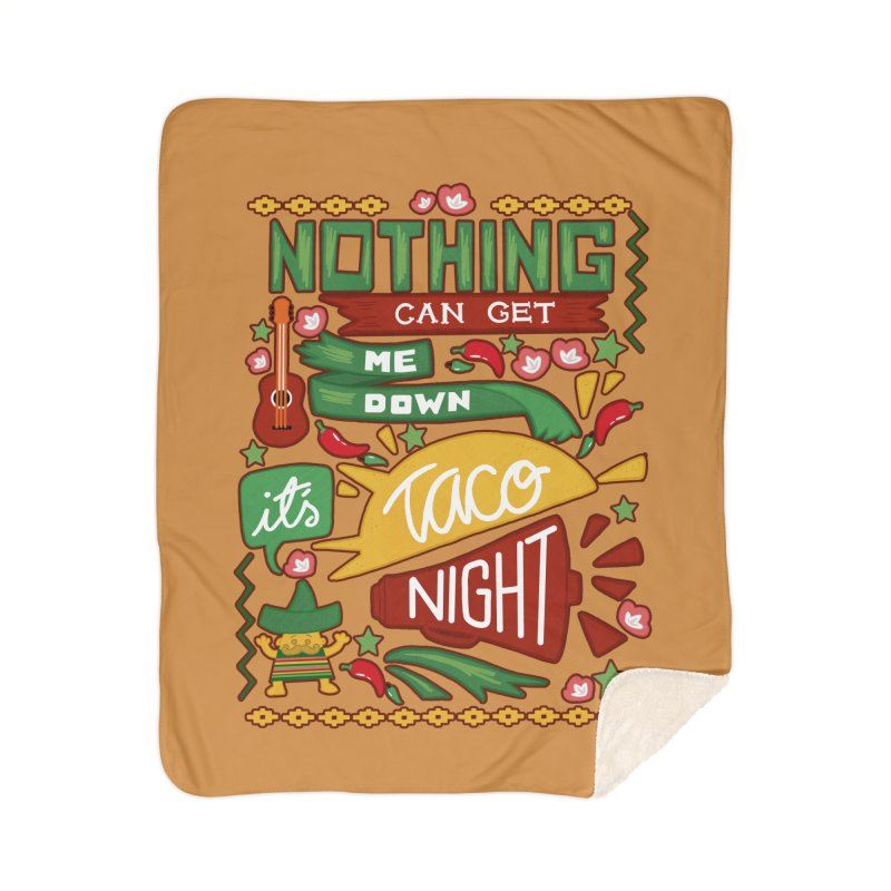 Taco night Home Sherpa Blanket Blanket by blancajp's Artist Shop