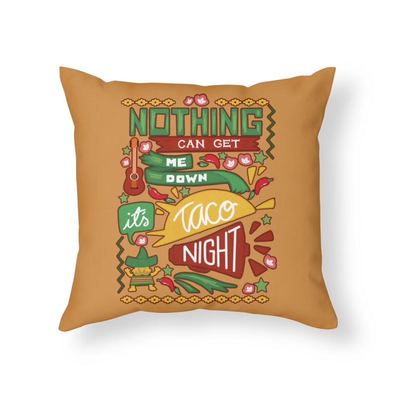 Taco night Home Throw Pillow by blancajp's Artist Shop