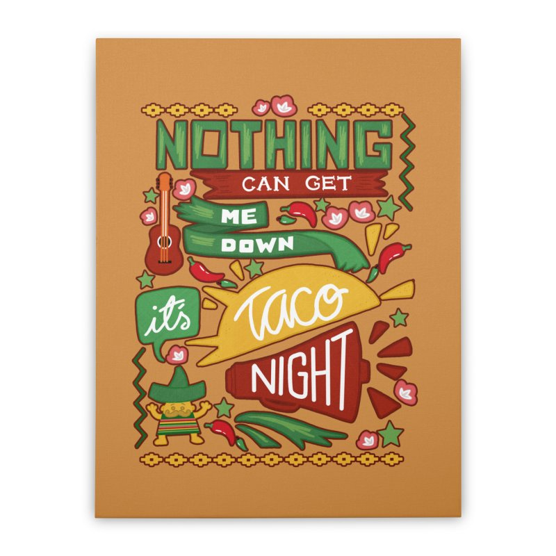 Taco night Home Stretched Canvas by blancajp's Artist Shop