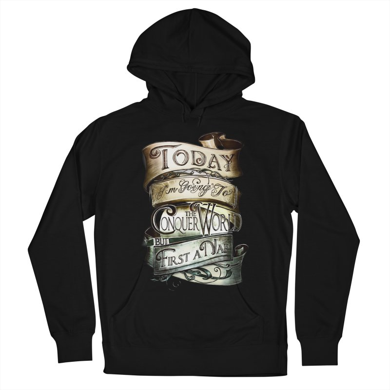 to conquer the world Men's French Terry Pullover Hoody by blancajp's Artist Shop