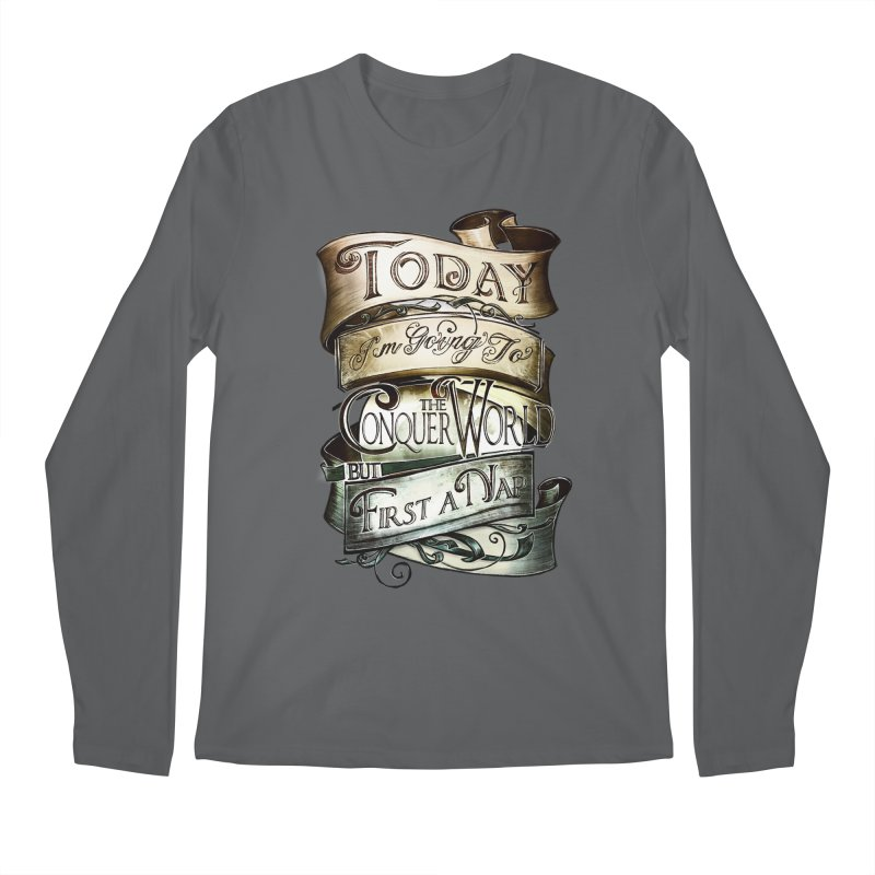 to conquer the world Men's Longsleeve T-Shirt by blancajp's Artist Shop