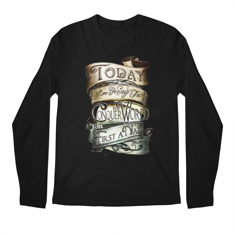 to conquer the world Men's Regular Longsleeve T-Shirt by blancajp's Artist Shop