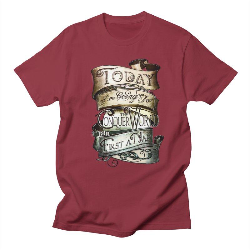 to conquer the world Women's Regular Unisex T-Shirt by blancajp's Artist Shop