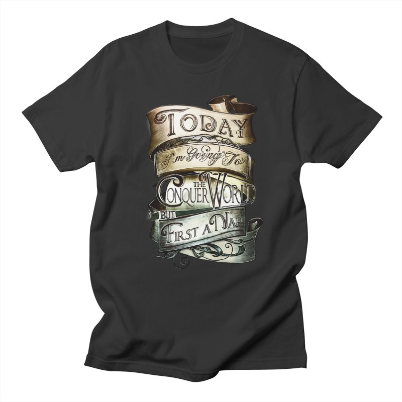 to conquer the world Men's Regular T-Shirt by blancajp's Artist Shop
