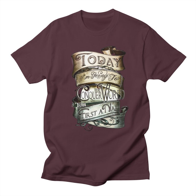 to conquer the world Men's T-shirt by blancajp's Artist Shop