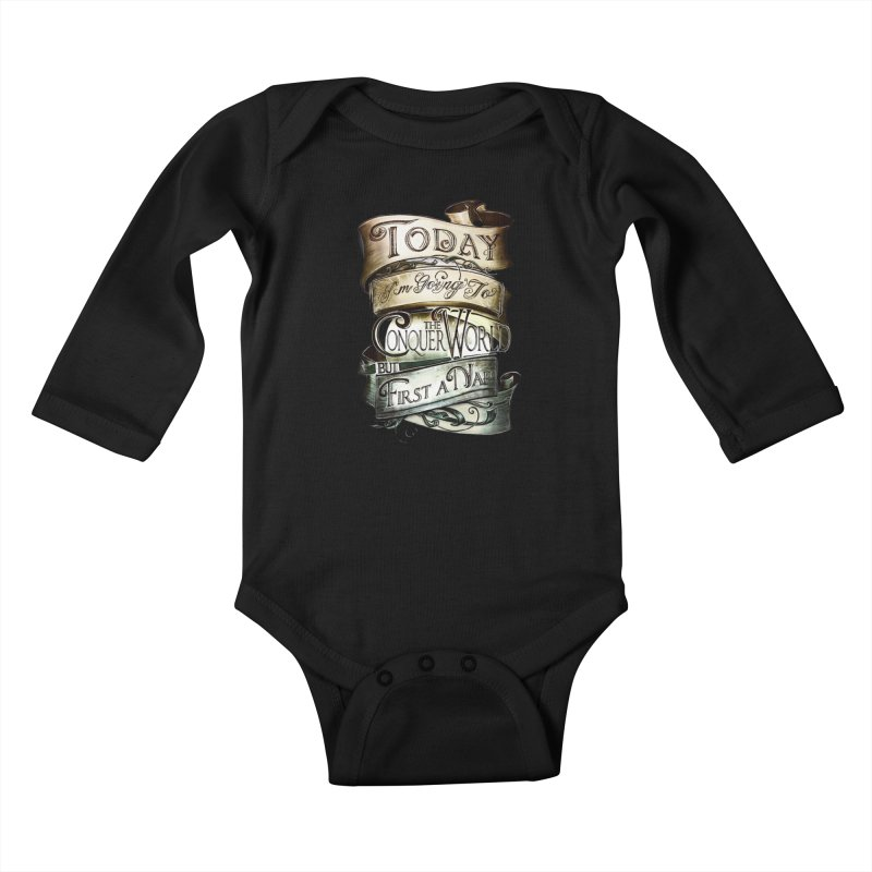 to conquer the world Kids Baby Longsleeve Bodysuit by blancajp's Artist Shop