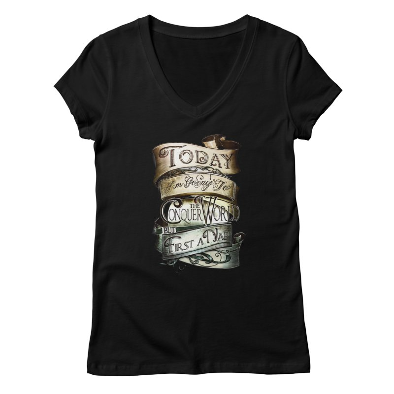 to conquer the world Women's V-Neck by blancajp's Artist Shop