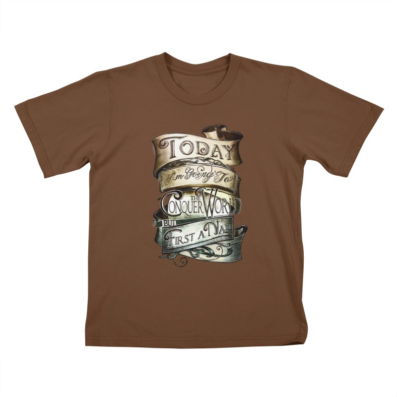 to conquer the world Kids T-Shirt by blancajp's Artist Shop