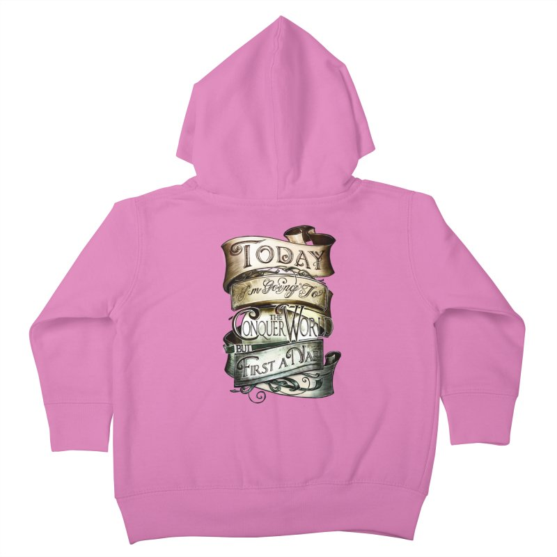 to conquer the world Kids Toddler Zip-Up Hoody by blancajp's Artist Shop