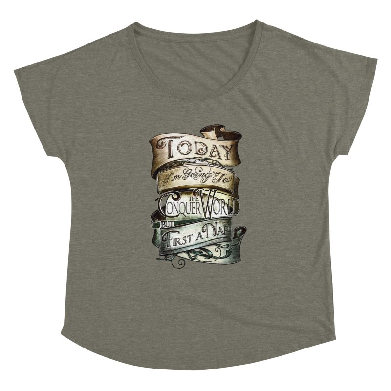 to conquer the world Women's Dolman Scoop Neck by blancajp's Artist Shop