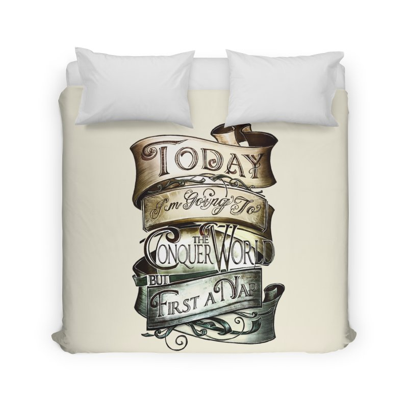 to conquer the world Home Duvet by blancajp's Artist Shop