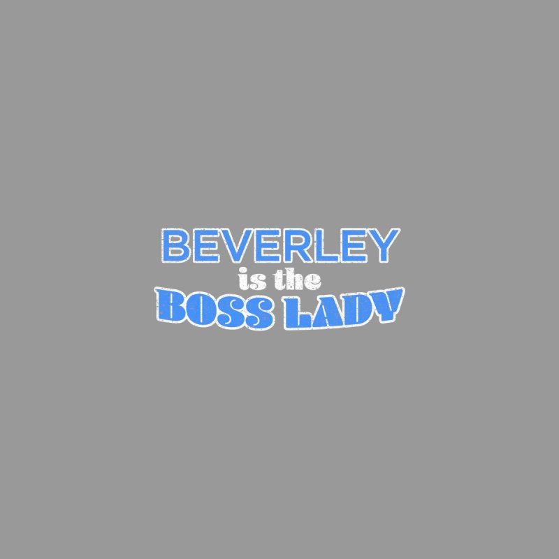 Beverley is the Boss Lady Women's V-Neck by Cliff Blank + DOGMA Portraits