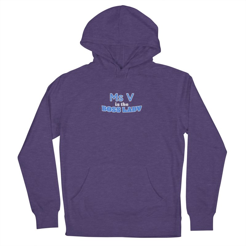 Ms V is the Boss Lady Men's Pullover Hoody by Cliff Blank + DOGMA Portraits