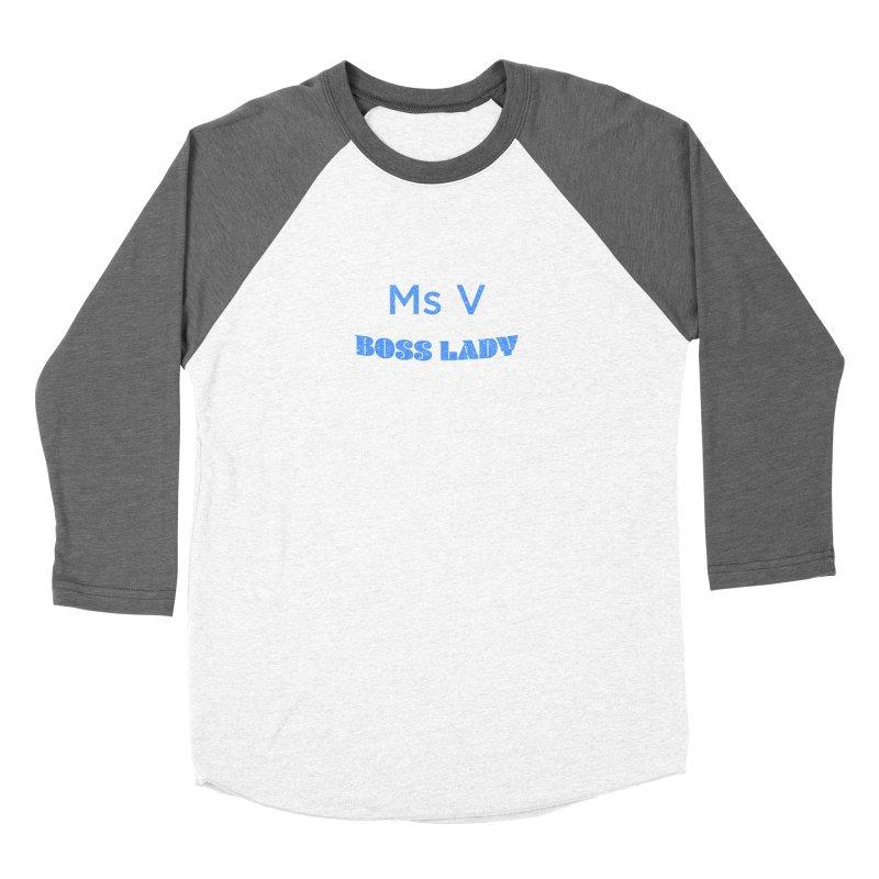 Ms V is the Boss Lady Men's Baseball Triblend Longsleeve T-Shirt by Cliff Blank + DOGMA Portraits