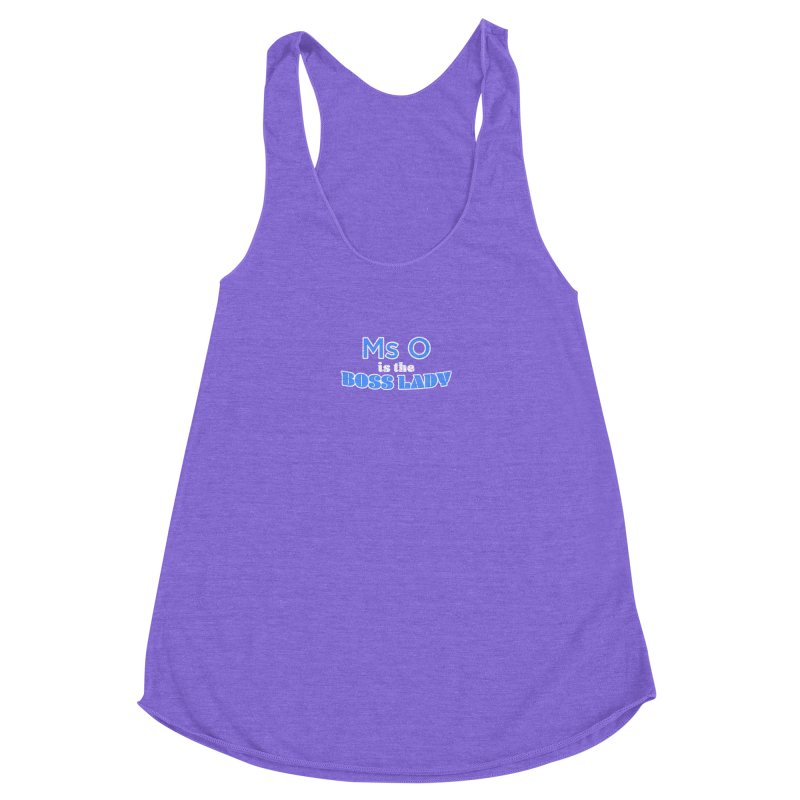 Ms O is the Boss Lady Women's Racerback Triblend Tank by Cliff Blank + DOGMA Portraits