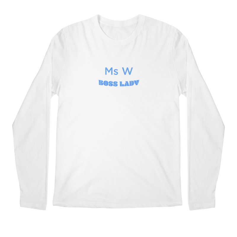 Ms W is the Boss Lady Men's Regular Longsleeve T-Shirt by Cliff Blank + DOGMA Portraits