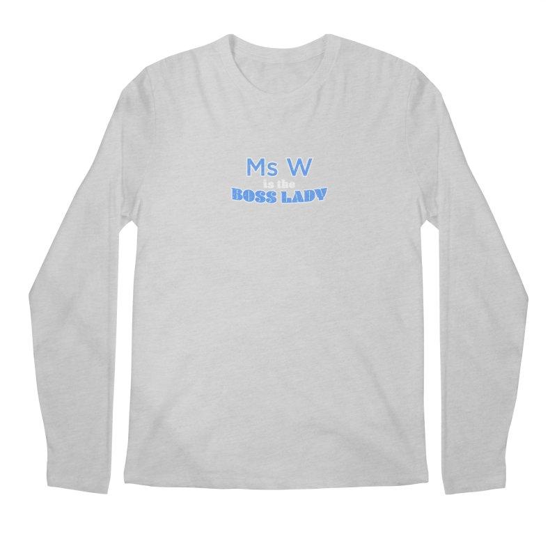 Ms W is the Boss Lady Men's Regular Longsleeve T-Shirt by Cliff Blank + DOGMA Portraits