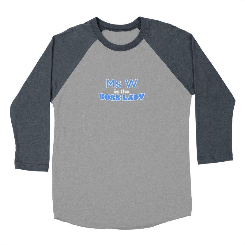 Ms W is the Boss Lady Men's Baseball Triblend Longsleeve T-Shirt by Cliff Blank + DOGMA Portraits