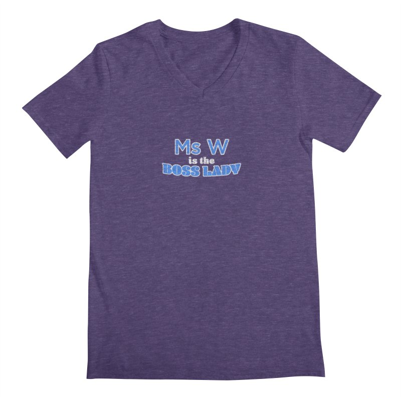Ms W is the Boss Lady Men's Regular V-Neck by Cliff Blank + DOGMA Portraits