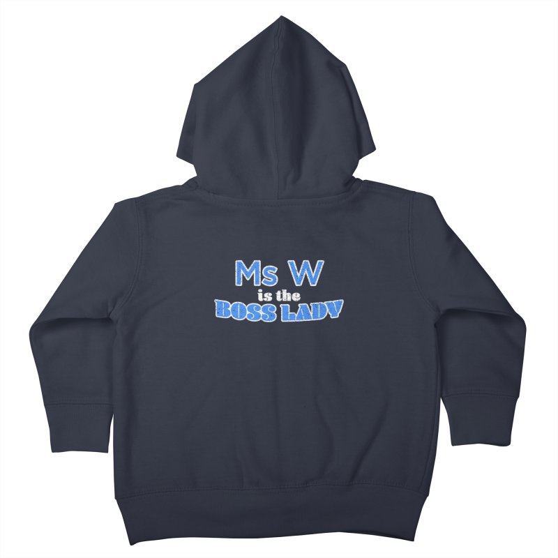 Ms W is the Boss Lady Kids Toddler Zip-Up Hoody by Cliff Blank + DOGMA Portraits