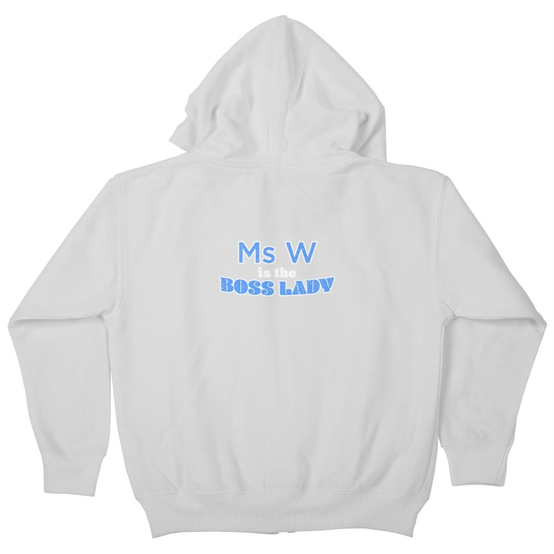 Ms W is the Boss Lady Kids Zip-Up Hoody by Cliff Blank + DOGMA Portraits
