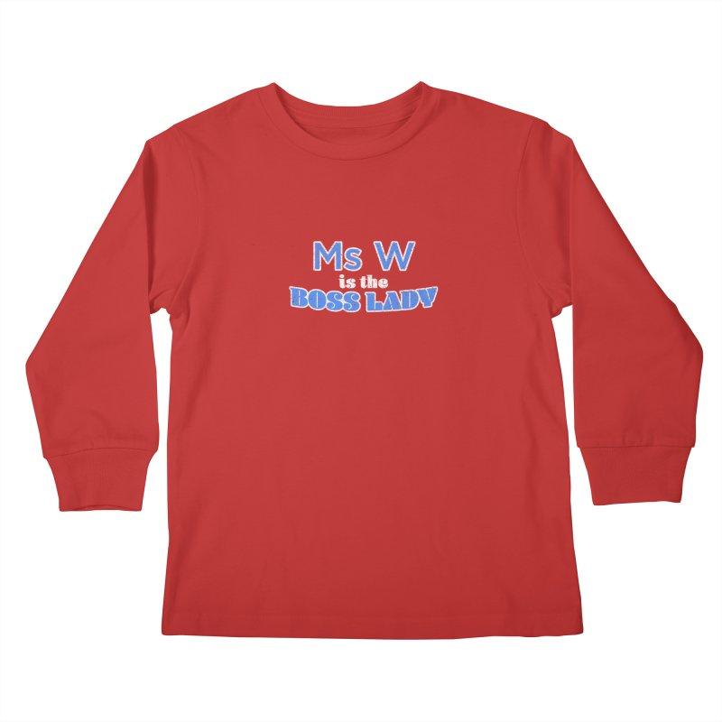 Ms W is the Boss Lady Kids Longsleeve T-Shirt by Cliff Blank + DOGMA Portraits