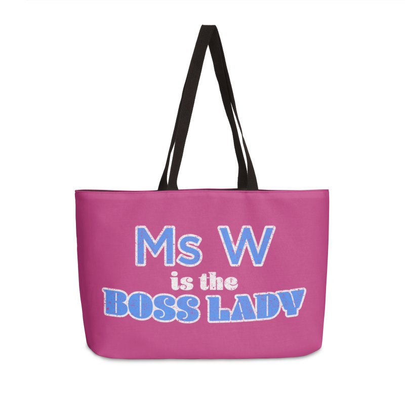 Ms W is the Boss Lady Accessories Weekender Bag Bag by Cliff Blank + DOGMA Portraits