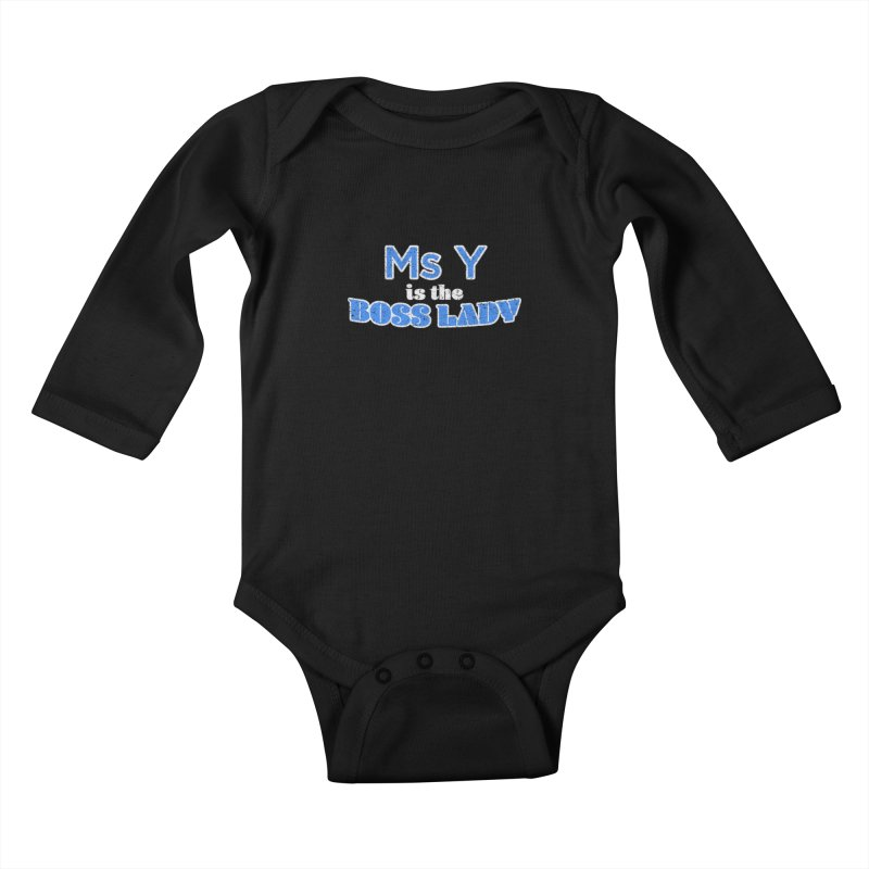 Ms Y is the Boss Lady Kids Baby Longsleeve Bodysuit by Cliff Blank + DOGMA Portraits