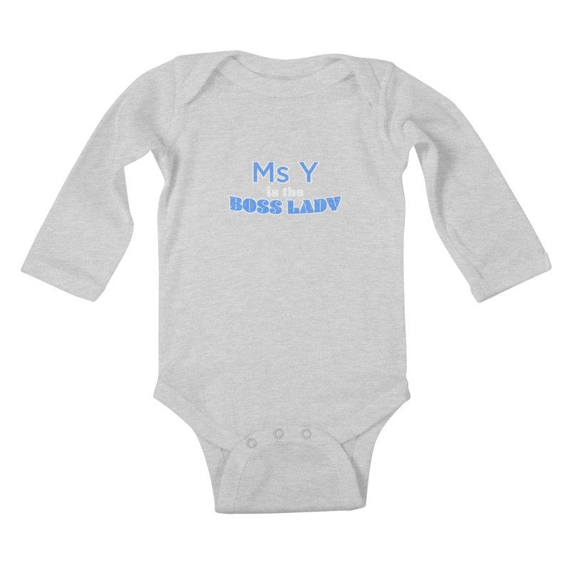 Ms Y is the Boss Lady Kids Baby Longsleeve Bodysuit by Cliff Blank + DOGMA Portraits