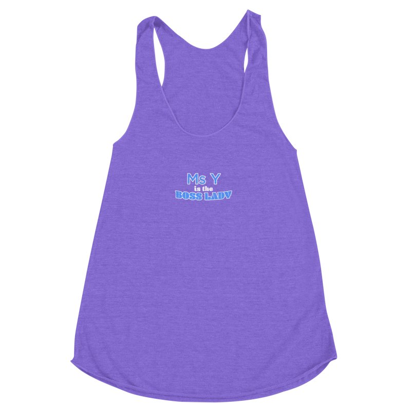 Ms Y is the Boss Lady Women's Racerback Triblend Tank by Cliff Blank + DOGMA Portraits