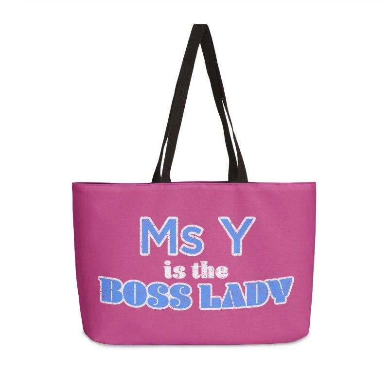 Ms Y is the Boss Lady Accessories Weekender Bag Bag by Cliff Blank + DOGMA Portraits