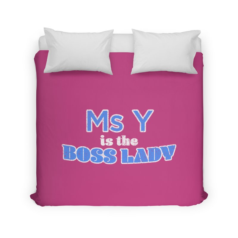 Ms Y is the Boss Lady Home Duvet by Cliff Blank + DOGMA Portraits