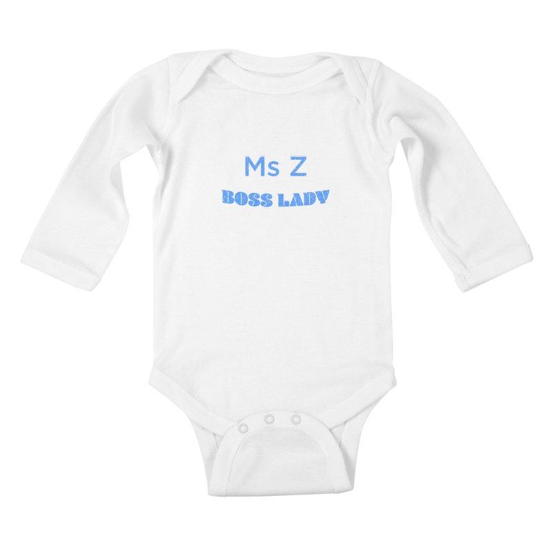 Ms Z is the Boss Lady Kids Baby Longsleeve Bodysuit by Cliff Blank + DOGMA Portraits