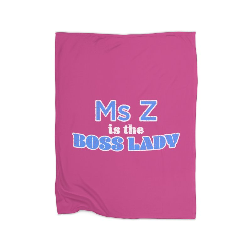 Ms Z is the Boss Lady Home Blanket by Cliff Blank + DOGMA Portraits