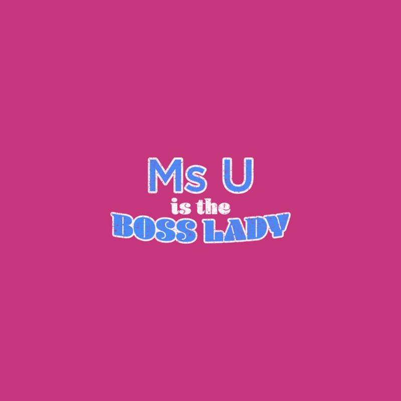 Ms U is the Boss Lady Men's Pullover Hoody by Cliff Blank + DOGMA Portraits