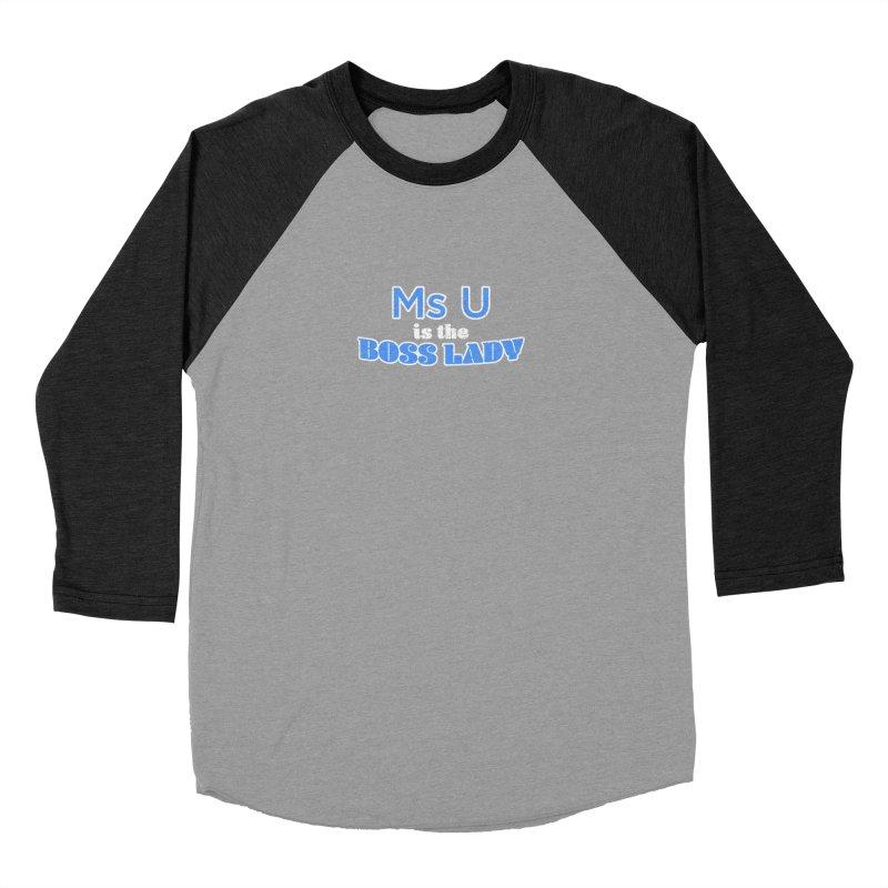 Ms U is the Boss Lady Men's Baseball Triblend Longsleeve T-Shirt by Cliff Blank + DOGMA Portraits